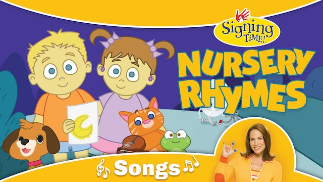 Signing Time Nursery Rhymes Songs