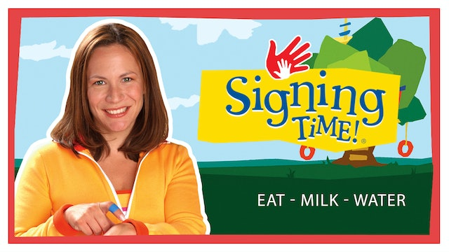 My First Signs - Eat - Milk - Water