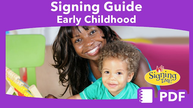 Signing Guide: Early Childhood Education