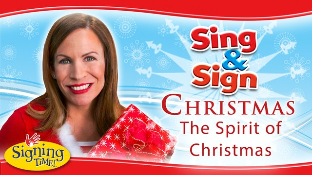 Music Video - Signing Time Christmas The Spirit of Christmas