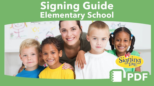 Signing Guide for Elementary School Teachers