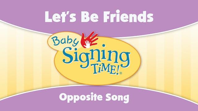 BST 4 - Opposites Song
