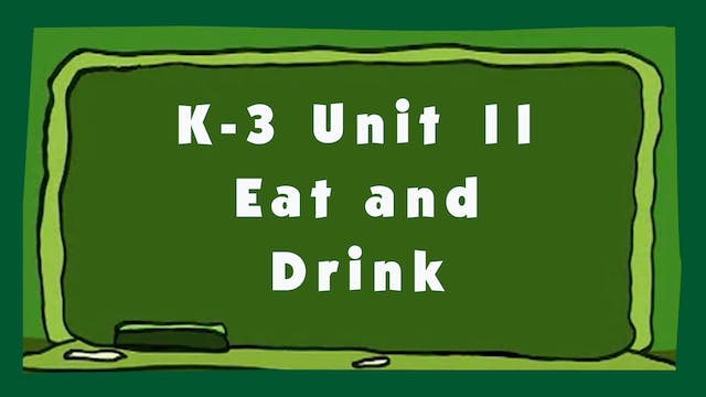 Unit 11 – Eat and Drink - Signing Tim...