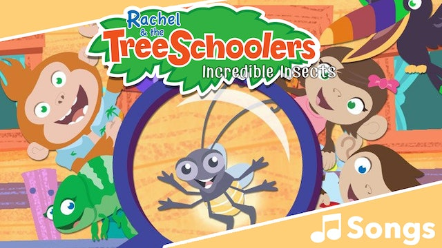 TreeSchoolers: Incredible Insects - Songs