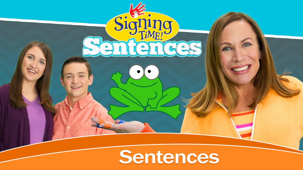 Signing Time Sentences
