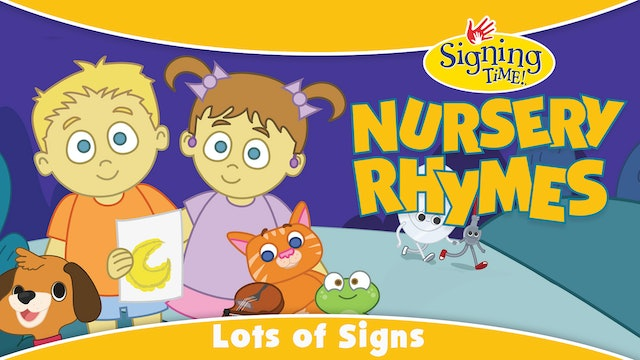 Nursery Rhymes Lots of Signs!