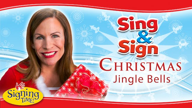 Sing and Sign Christmas - Jingle Bells