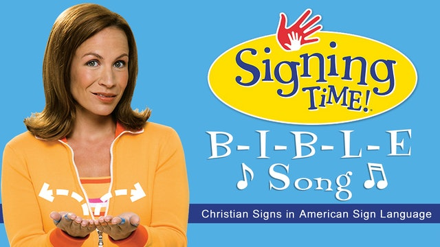 Signing Time Bible Fun- The B-I-B-L-E Song