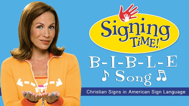 Signing Time Bible Fun- The B-I-B-L-E...
