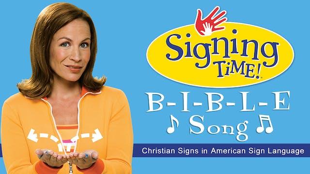 Signing Time Bible Fun- The B-I-B-L-E...
