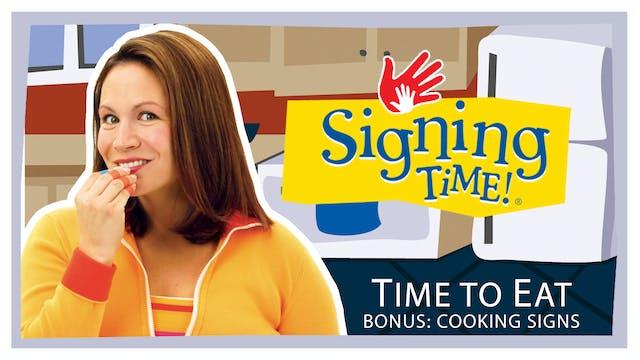 Time to Eat - Bonus: Cooking Signs