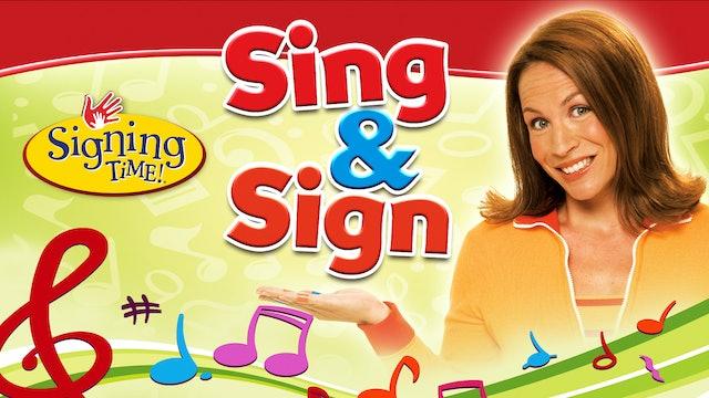 Sing & Sign