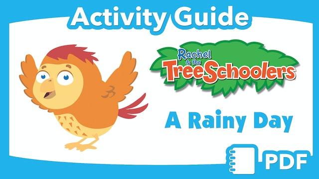 TreeSchoolers: A Rainy Day  PDF Activity Guide