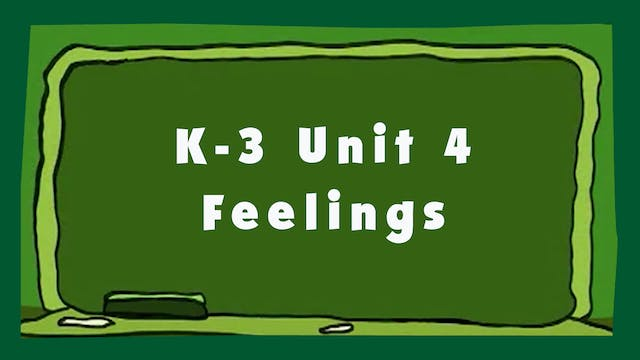 Unit 4 - Feelings - Signing Time K-3 Classroom Curriculum