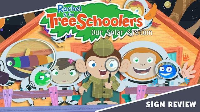 Rachel & the TreeSchoolers Our Solar ...