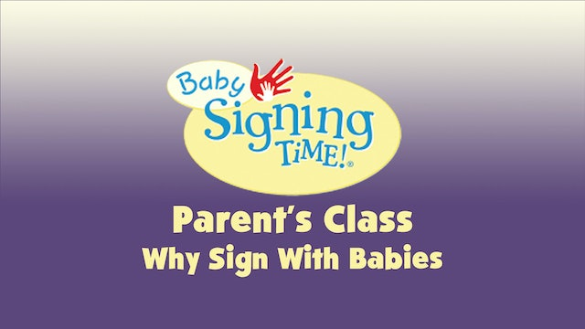 Parent's Class 8 Why Sign With Babies