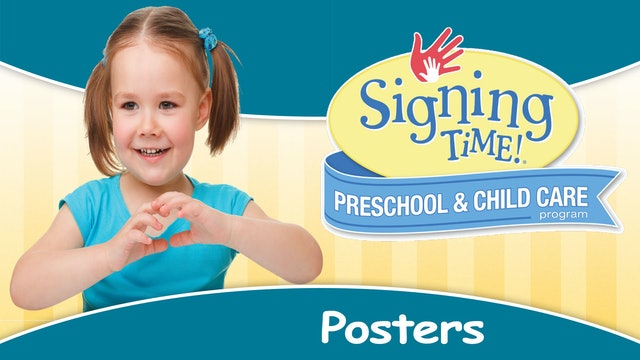 Signing Time Preschool Child Care Posters