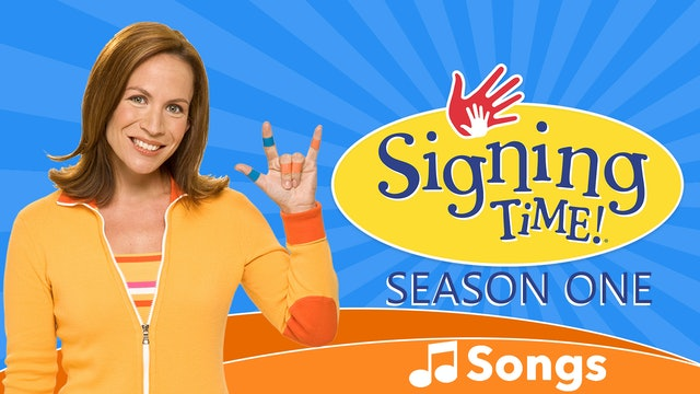 Signing Time Season One Songs