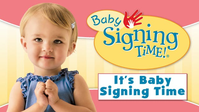 It's Baby Signing Time