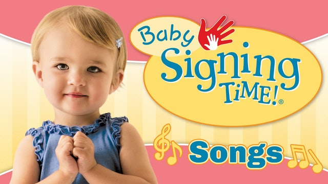 Baby Signing Time Its Baby Signing Time Songs