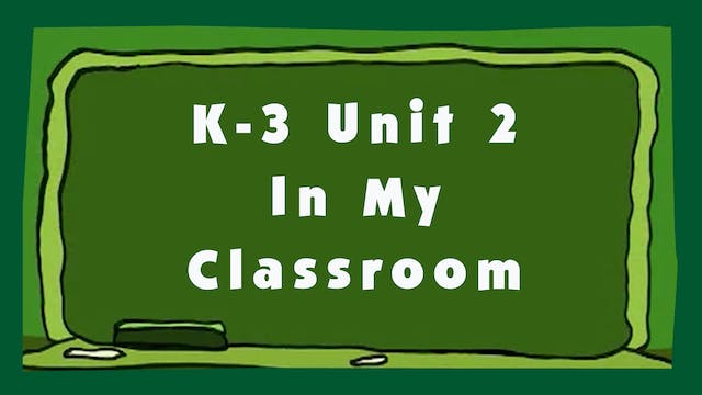 Unit 2 - In My Classroom - Signing Time K-3 Classroom Curriculum
