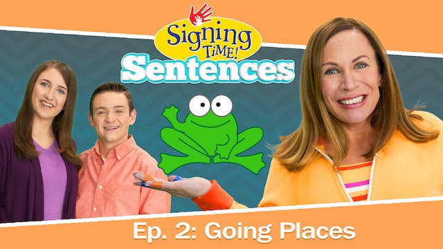 Signing Time Sentences 2: Going Place...