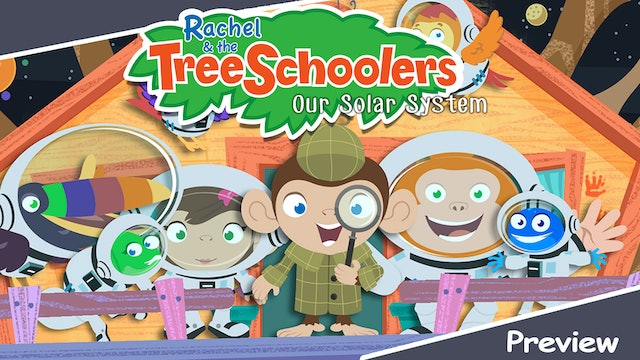 Rachel & the TreeSchoolers Preview: Our Solar System