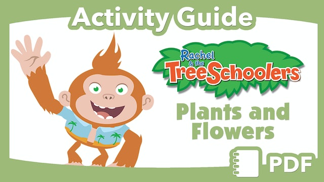 TreeSchoolers: Plants and Flowers  PDF Activity Guide