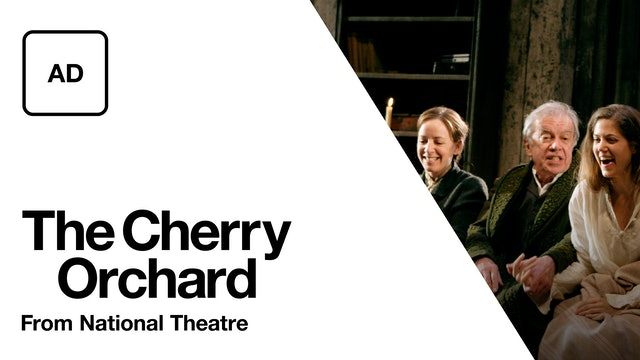 The Cherry Orchard: Audio Description