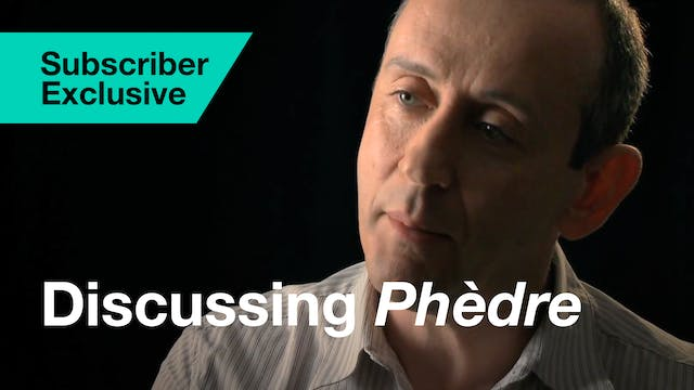 Phèdre: Interview