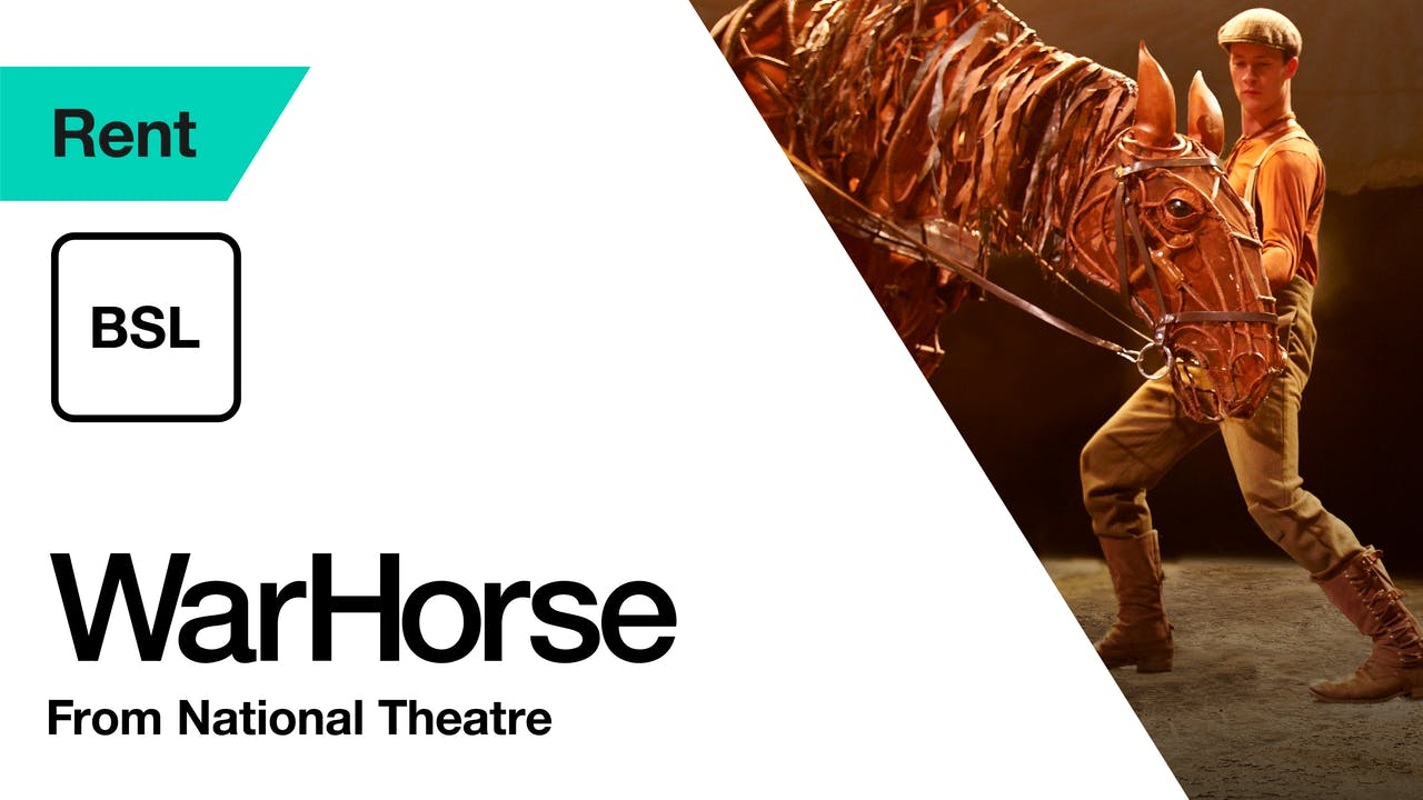 War Horse: BSL | Ends 20 January