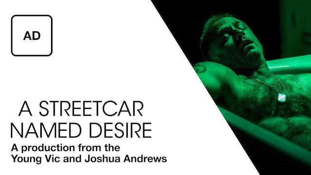 Audio Description: A Streetcar Named Desire