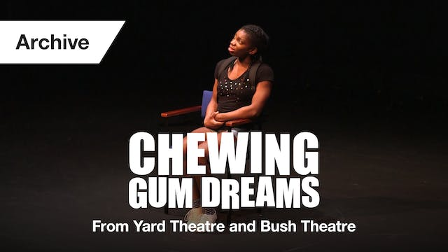 Chewing Gum Dreams: Full Play