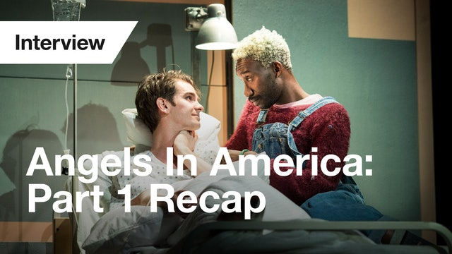 Angels in America Part Two: Perestroika – Part One Recap