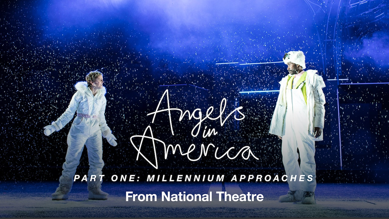 Angels in America Part One: Millenium Approaches