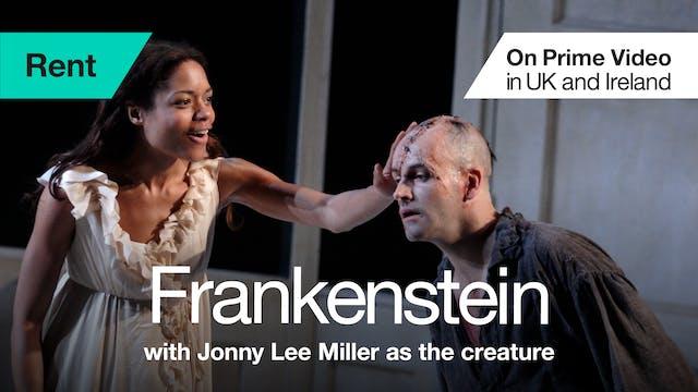 Frankenstein (Jonny Lee Miller as the creature)