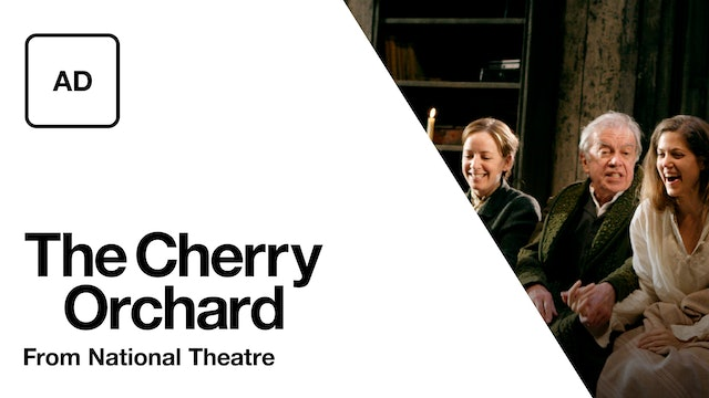The Cherry Orchard: Full Play - Audio Description