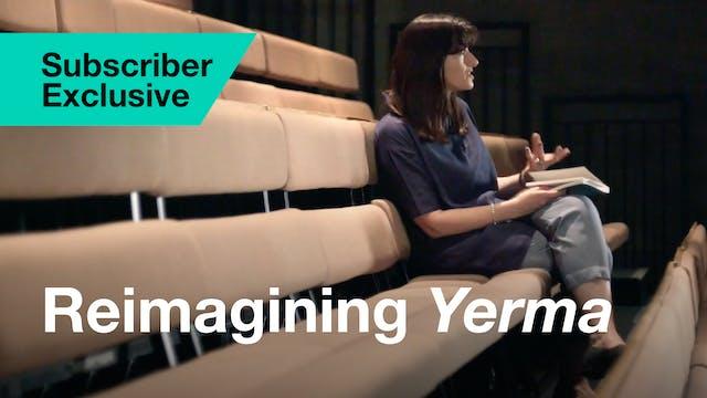Yerma: Interview (Reimagining Yerma i...