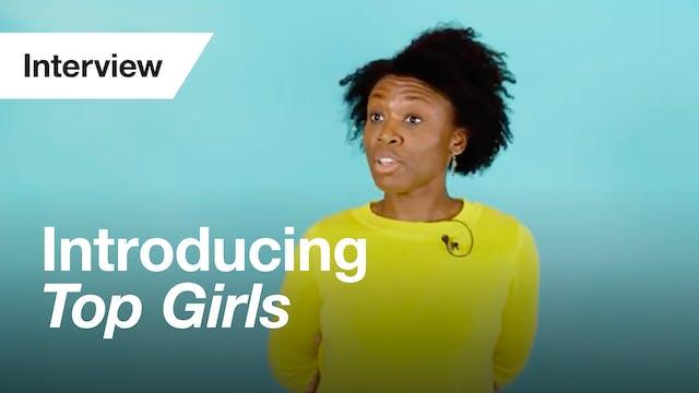 Top Girls: Cast Interview