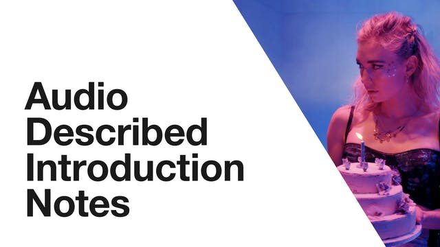 Julie: Audio Described Introduction Notes