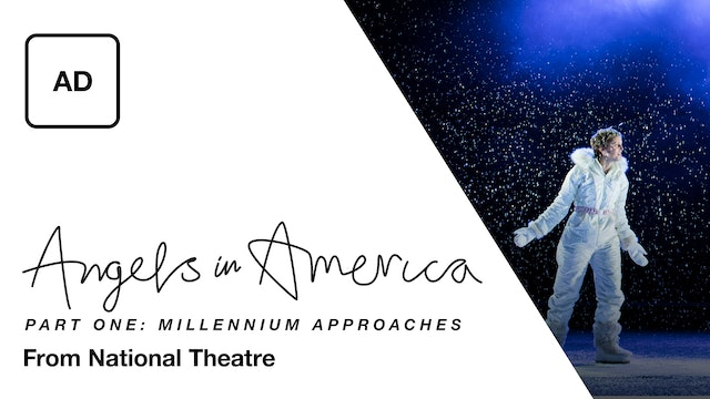 Angels in America Part One: Millennium Approaches - Audio Description