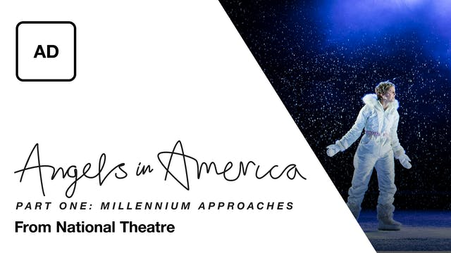 Angels in America Part One: Millennium Approaches - Audio Description