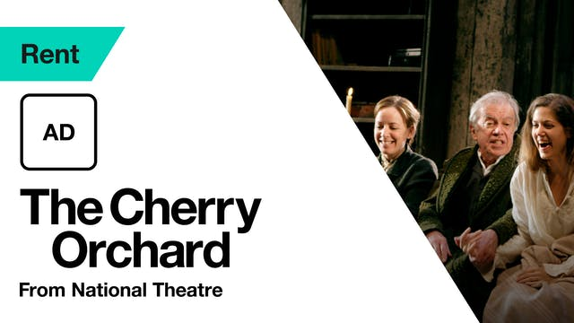 The Cherry Orchard: Audio Description