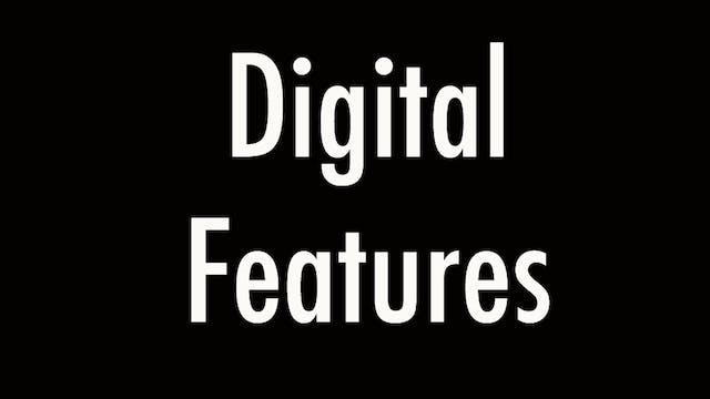 Digital Features