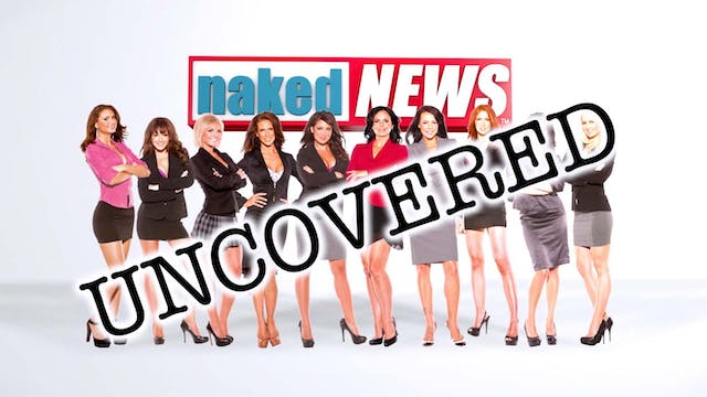 Naked News Uncovered: Season 1