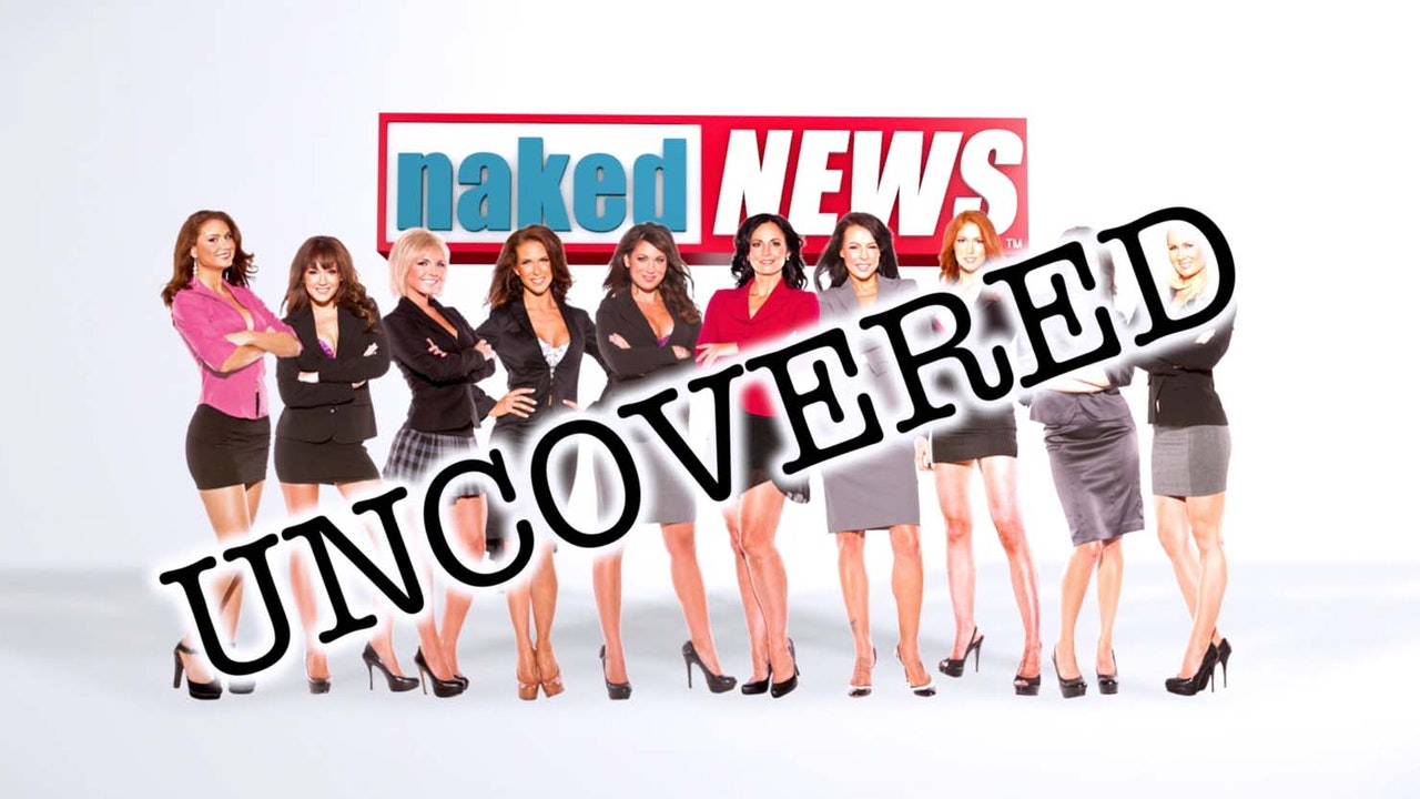 Naked News Uncovered: Season 1