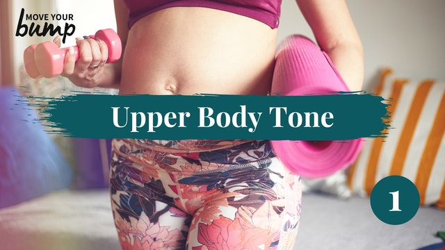 New! All Trimesters Upper body Tone