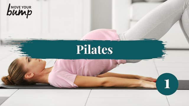 All Trimesters: Pilates Workout 1