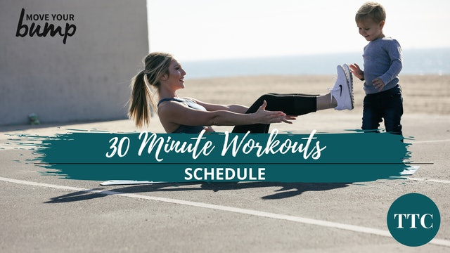 TTC 30 Minute Workouts Schedule