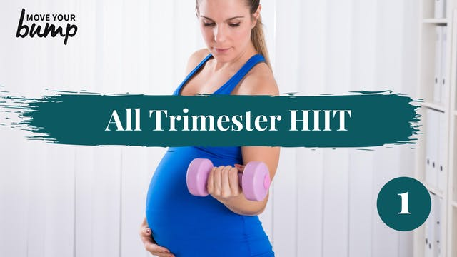 New! All Trimester HIIT (Strength & C...